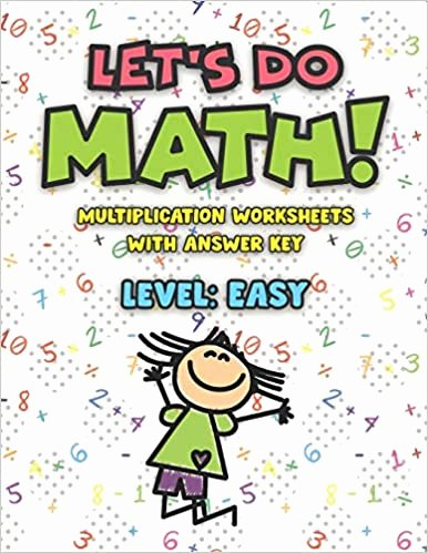 Easy Multiplication Worksheets Best Of Let S Do Math Multiplication Worksheets with Answer Key