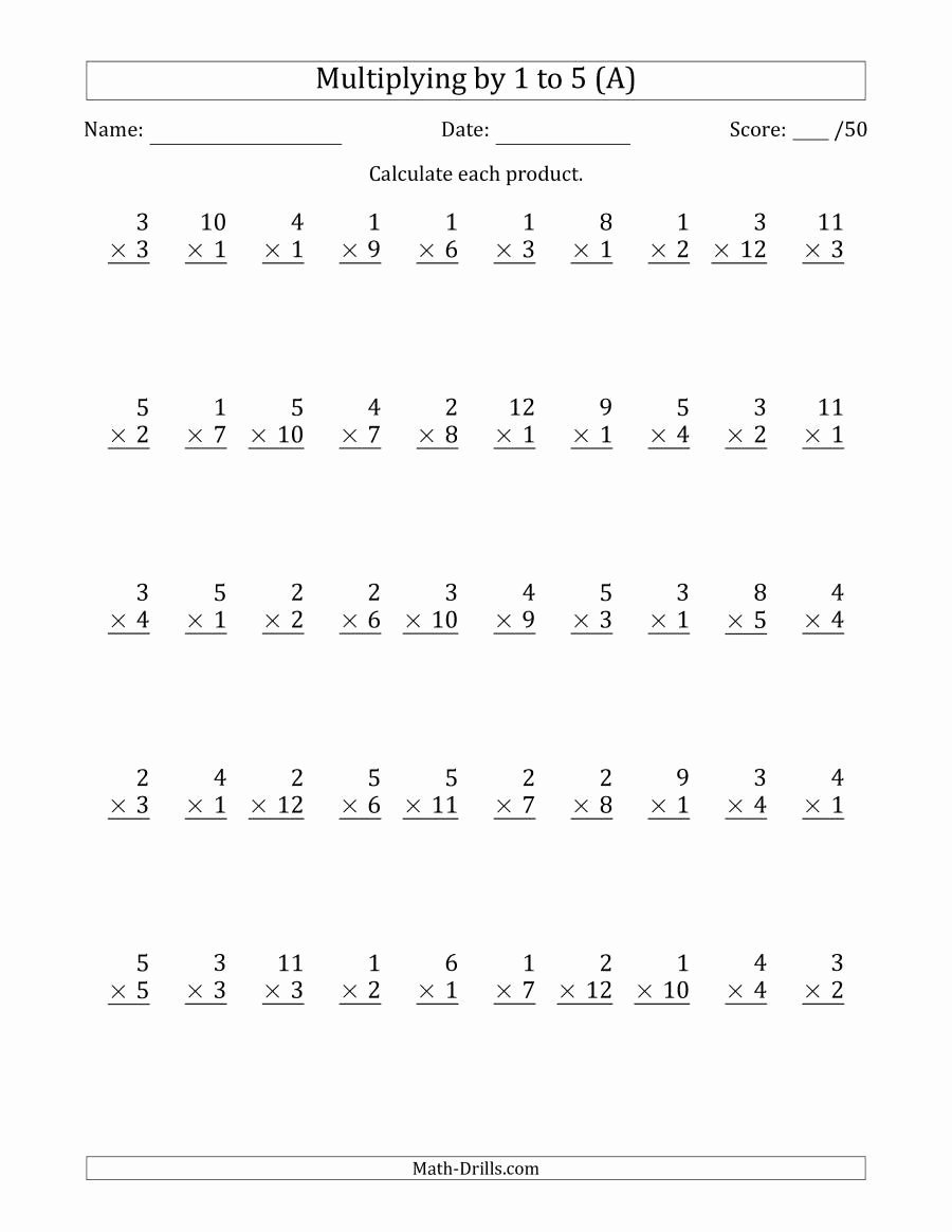 Multiplication Worksheets 1 5 Fresh Multiplying by 1 to 5 with Factors 1 to 12 50 Questions A