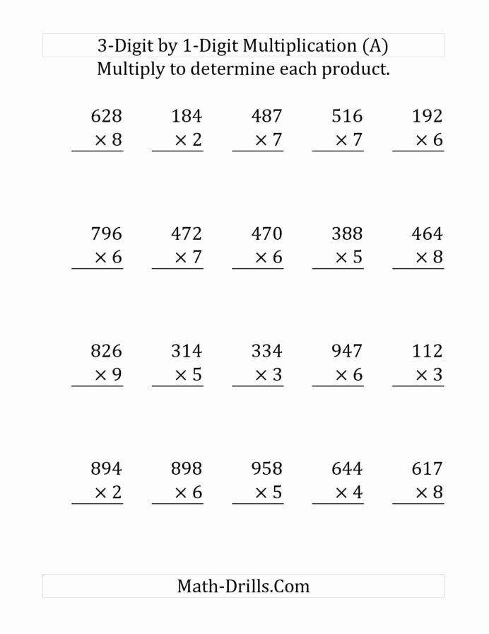 Multiplication Worksheets 3 Digit by 1 Digit top the Multiplying Digit Number by Print Multiplication