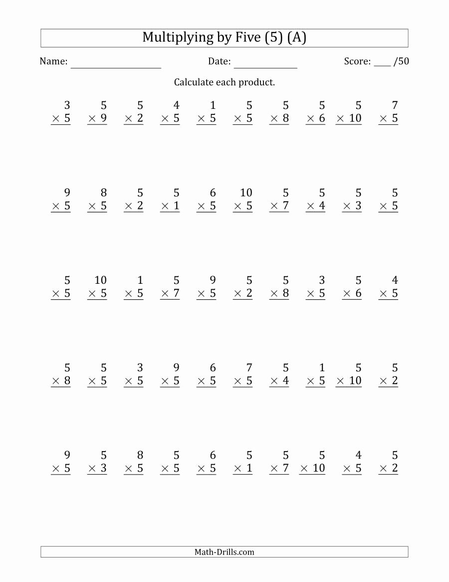 Multiplication Worksheets 5s New Multiplying by Five 5 with Factors 1 to 10 50 Questions A
