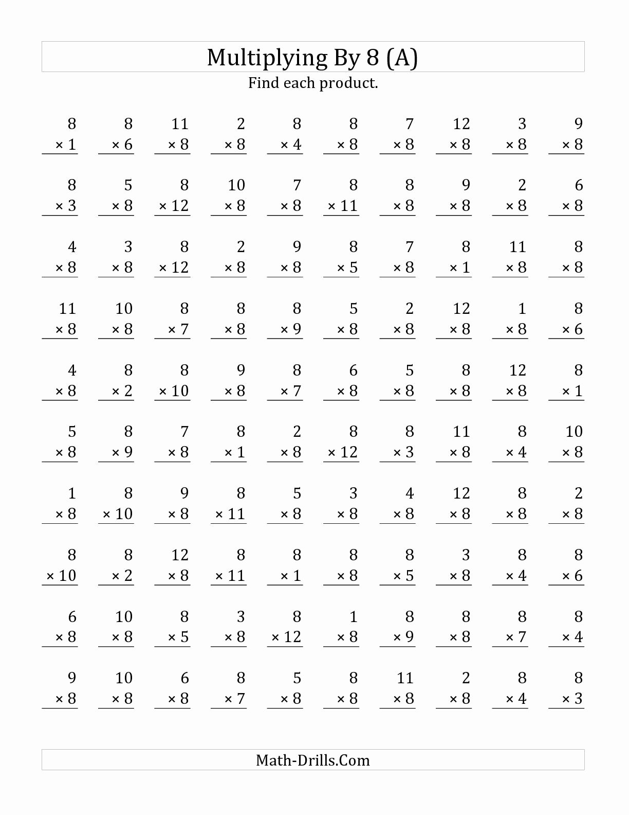 Multiplication Worksheets 8 Lovely the Multiplying 1 to 12 by 8 A Math Worksheet From the